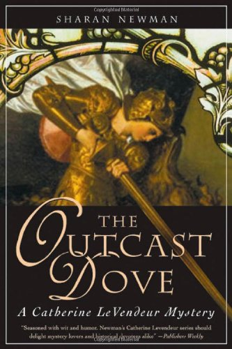 9780765303776: The Outcast Dove: A Catherine LeVendeur Mystery (Catherine Levendeur Mysteries)