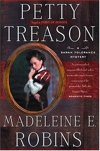 9780765304001: Petty Treason: A Sarah Tolerance Mystery