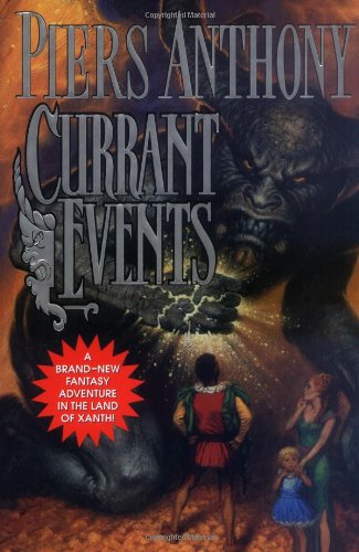 9780765304070: Currant Events (Xanth)