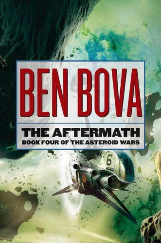 9780765304148: The Aftermath: Book Four of The Asteroid Wars