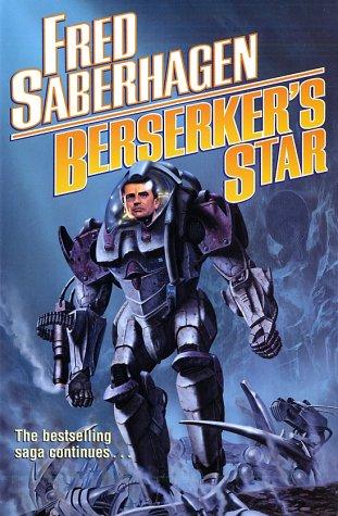 9780765304230: Berserker's Star (Saberhagen, Fred)