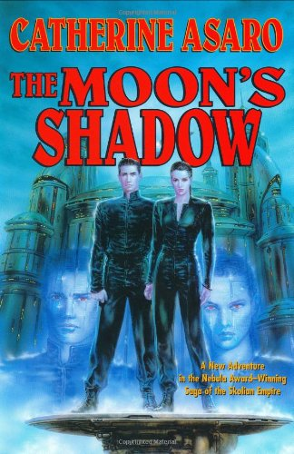 The Moon's Shadow (Saga of the Skolian: Catherine Asaro
