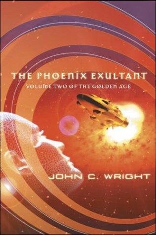 9780765304322: The Phoenix Exultant: The Golden Age, Volume 2