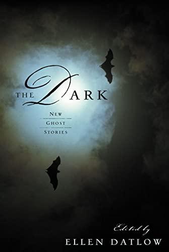 9780765304445: The Dark: New Ghost Stories