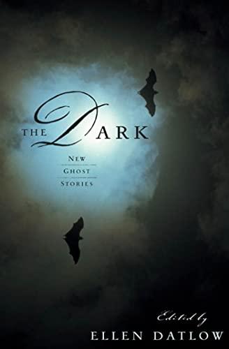 9780765304452: The Dark: New Ghost Stories
