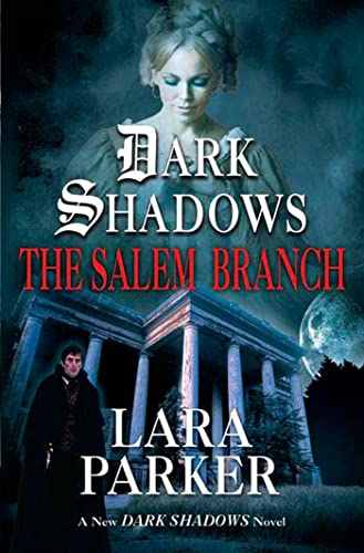9780765304575: Dark Shadows: The Salem Branch