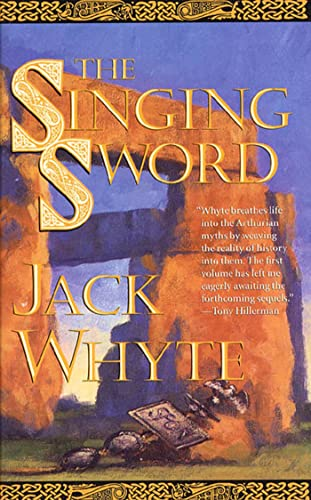 9780765304582: The Singing Sword: The Dream of Eagles, Volume 2 (The Camulod Chronicles)