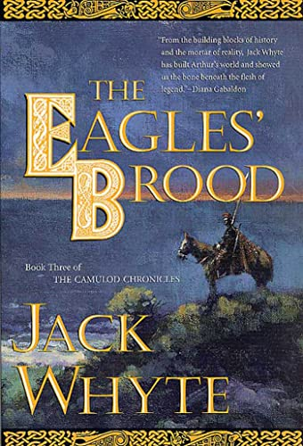 9780765304599: The Eagles' Brood, Book 3: The Camulod Chronicles