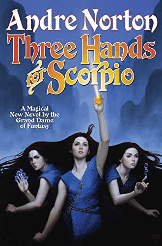 9780765304643: Three Hands for Scorpio