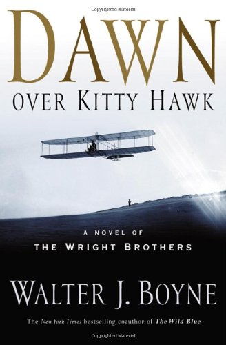 9780765304711: Dawn Over Kitty Hawk: The Novel of the Wright Brothers