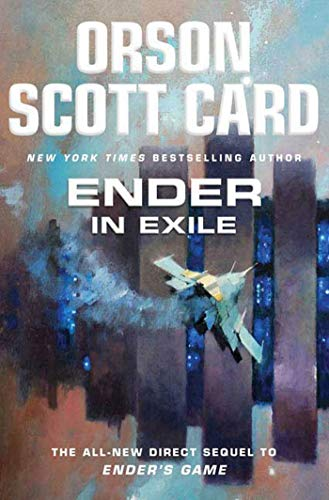 Ender in Exile (The Direct Sequel to: Card, Orson Scott