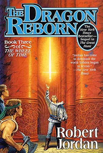 9780765305114: The Dragon Reborn (The Wheel of Time, Book 3)