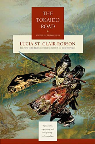 9780765305206: The Tokaido Road: A Novel of Feudal Japan