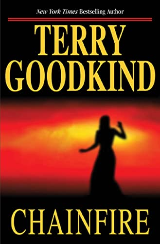 Chainfire: Goodkind, Terry