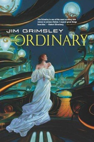 9780765305282: The Ordinary
