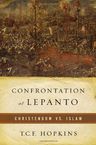 9780765305381: Confrontation at Lepanto: Christendom Vs. Jihad