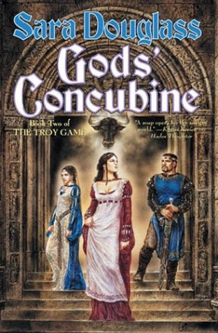 9780765305411: Gods' Concubine: Book Two of The Troy Game