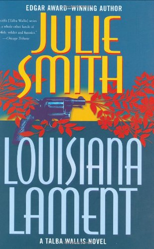 LOUISIANA LAMENT (SIGNED): Smith, Julie