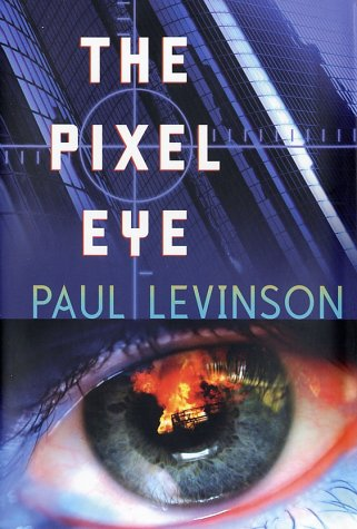 9780765305565: The Pixel Eye (Phil D'Amato)