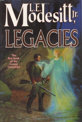 9780765305619: Legacies (Corean Chronicles, Book 1)