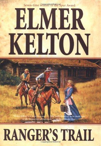 Ranger's Trail.: KELTON, Elmer.