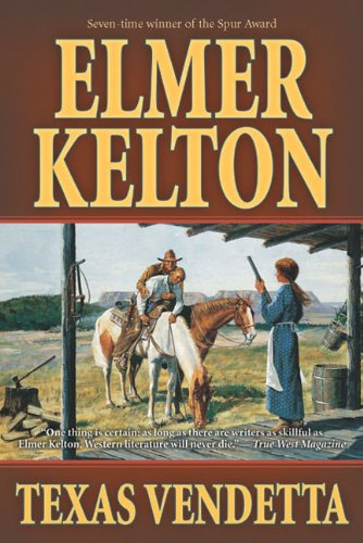 Texas Vendetta: Kelton, Elmer
