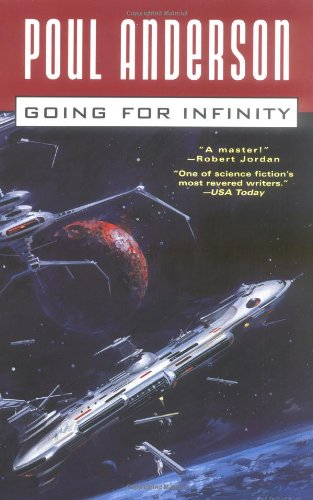 9780765305978: Going For Infinity: A Literary Journey