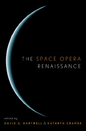 9780765306173: The Space Opera Renaissance