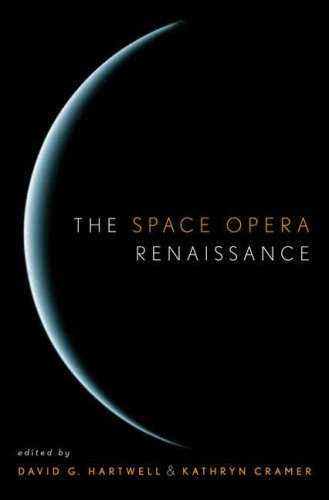 9780765306180: The Space Opera Renaissance