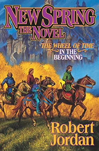9780765306296: New Spring: The Novel (Wheel of Time)