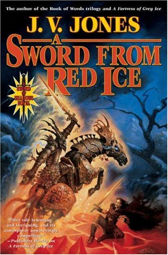 9780765306340: A Sword from Red Ice (Sword of Shadows, Book 3)