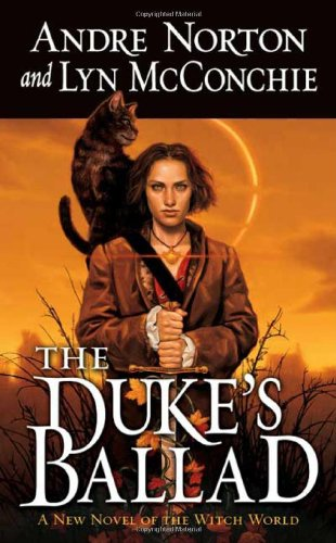 The Duke's Ballad (Witch World Novels (Hardcover: Andre Norton, Lyn