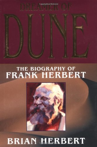 9780765306463: Dreamer of Dune: The Biography of Frank Herbert (Tom Doherty Associates Books)