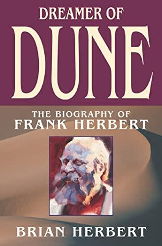 9780765306470: Dreamer of Dune: The Biography of Frank Herbert