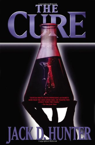 The Cure: Hunter, Jack D.