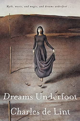 9780765306791: Dreams Underfoot: A Newford Collection