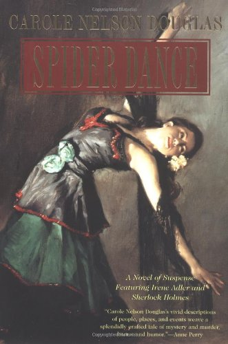 9780765306838: Spider Dance: A Novel of Suspense Featuring Irene Adler and Sherlock Holmes
