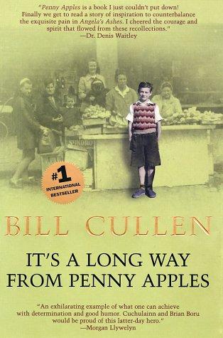 It's a Long Way from Penny Apples: Cullen, Bill