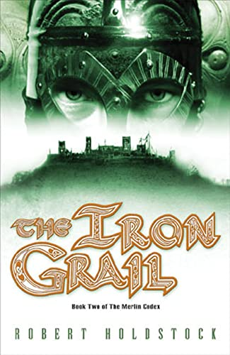 9780765307262: The Iron Grail