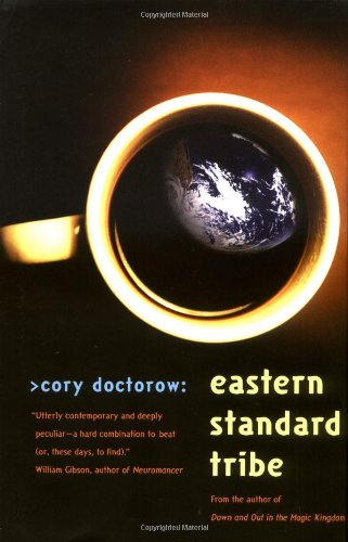 Eastern Standard Tribe: Doctorow, Cory