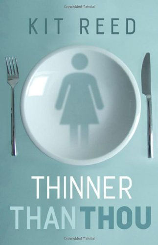 9780765307620: Thinner Than Thou