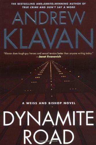 Dynamite Road (Klavan, Andrew): Andrew Klavan