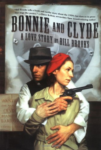 9780765307996: Bonnie and Clyde: A Love Story