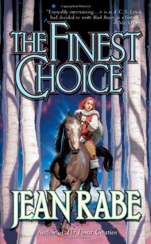 The Finest Choice (Finest Trilogy): Rabe, Jean