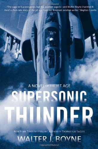 9780765308443: Supersonic Thunder: A Novel of the Jet Age (Novels of the Jet Age)