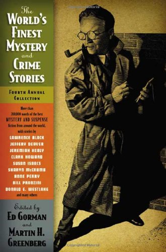 The World's Finest Mystery and Crime Stories: 4: Fourth Annual Collection (World's Finest Mystery &