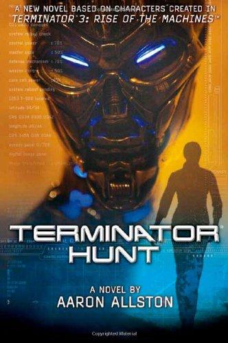 9780765308535: Terminator 3: Terminator Hunt