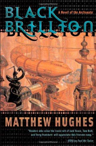 BLACK BRILLION: Hughes, Matthew.