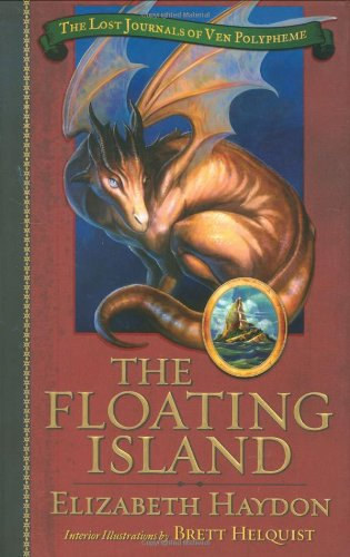 THE FLOATING ISLAND: The Lost Journals of Ven Polypheme, Book One [SIGNED + Photo]: Haydon, ...