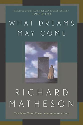 9780765308702: What Dreams May Come: A Novel